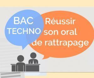 Bac TECHNO - Oral de rattrapage