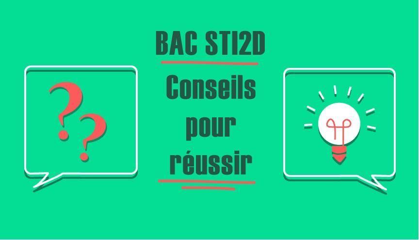 Bac STI2D - Conseils pour réussir //©Juliette Lajoie