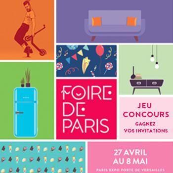 A gagner : vos invitations pour Foire de Paris 2019. Jouez tout de suite !