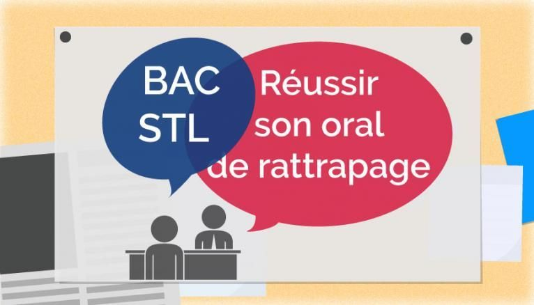 Bac STL - Oral de rattrapage