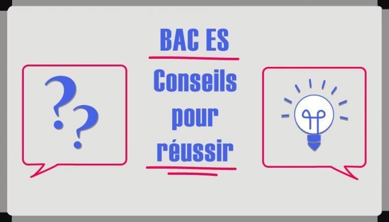 Bac ES - Conseils pour réussir