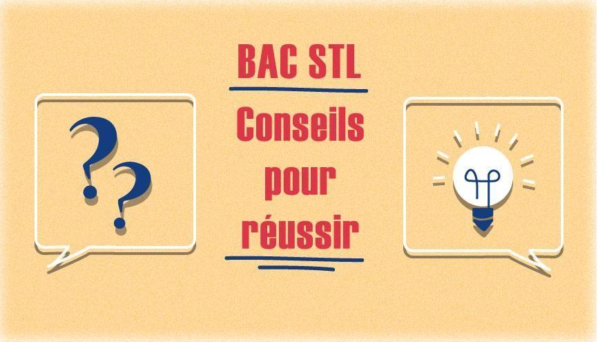Bac STL - Conseils pour réussir //©Juliette Lajoie