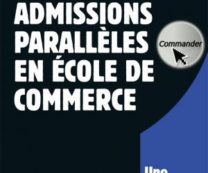 Admissions paralèlles en école de commerce