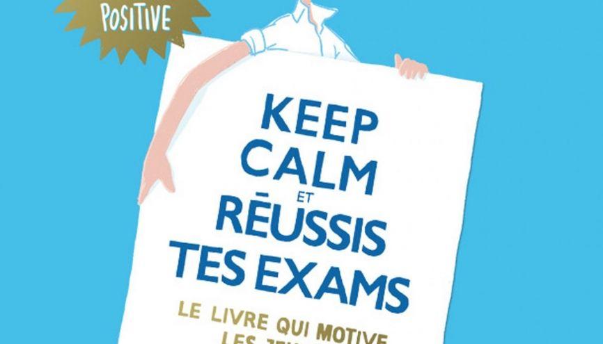 """""""Keep calm et réussis tes exams"""", d'Audrey Akoun et Isabelle Pailleau (Éditions Eyrolles). //©Photo fournie par l'auteur"""