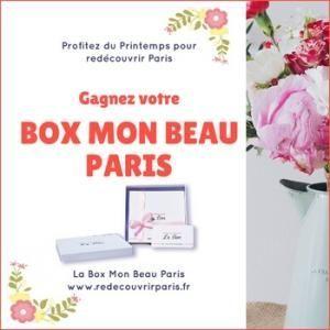 Gagnez votre Box Mon Beau Paris et profitez du Printemps pour redécouvrir Paris !