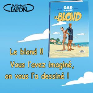Gagnez un exemplaire de la BD du Blond de Gad Elmaleh !