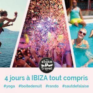 Gagnez un séjour à Ibiza avec Stoke Travel !