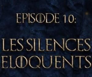 Game of talks: les silences éloquents