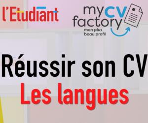 """La minute CV : comment remplir la rubrique """"langues"""""""