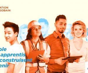 Génération Saint-Gobain, l'école des apprentis qui construisent l'avenir !