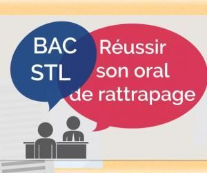 Bac STL 2020 : si vous passez l'épreuve de spécialité àl'oral de rattrapage
