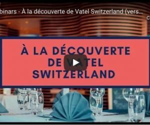 À la découverte de Vatel Switzerland